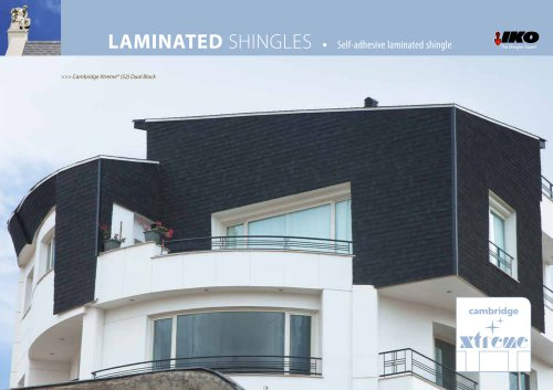 LAMINATED SHINGLES • Self-adhesive laminated shingle