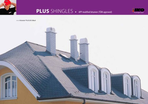 PLUS SHINGLES • APP modified bitumen (TÜM approved)