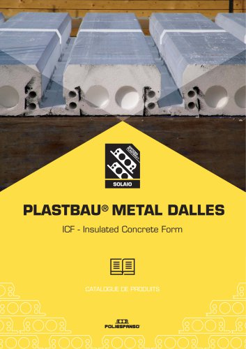 DEPLIANT - DALLE PLASTBAU METAL