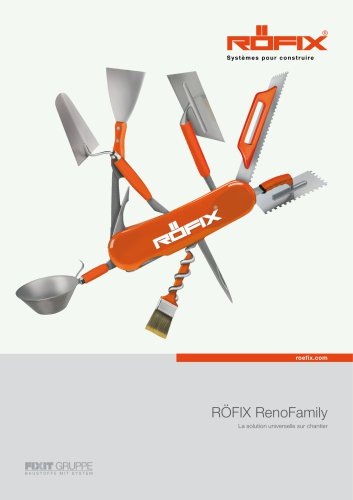 RÖFIX RenoFamily La solution universelle sur chantier