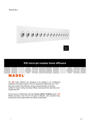 KIS micro-jet nozzles linear diffusers