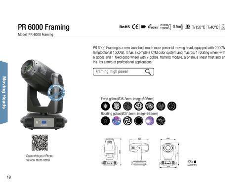 PR 6000 Framing