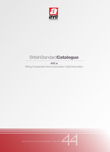 BritishStandardCatalogue AVE is Wiring Accessories Home Automation Hotel Automation - 2011