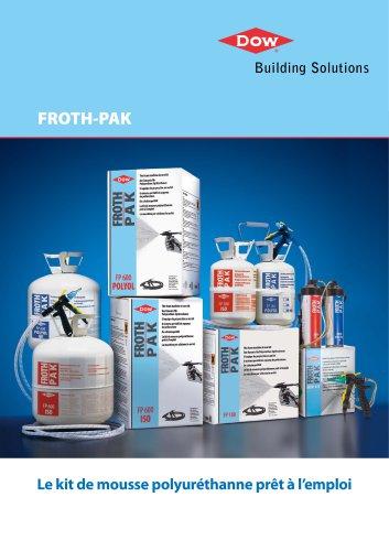 FROTH-PAK Le kit de mousse polyuréthanne prêt à l'emploi