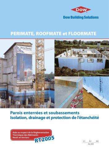PERIMATE, ROOFMATE et FLOORMATE - Parois enterrées et soubassements - Isolation, drainage et protection de l'étanchéité