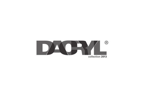 Dacryl, catalogue 2013