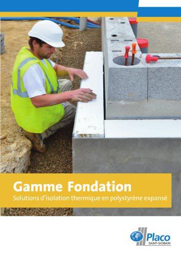 Gamme Fondation