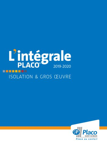 L'intégral Placo® 2019-2020 - Isolation & Gros Oeuvre