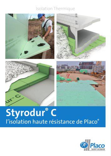 Styrodur C - L'isolation haute résistance de Placo - 2013