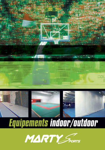 Equipements indoor/outdoor