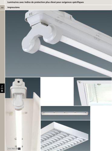 Luminaires avec indice de protection plus élevé pour exigences spécifiques