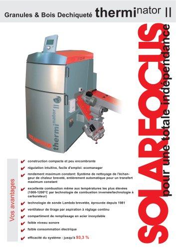 Information en bref: THERMINATOR II Granules & Bois Dechiqueté