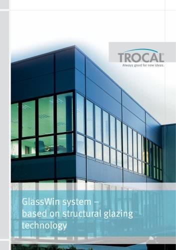 GlassWin system – based on structural glazing technology