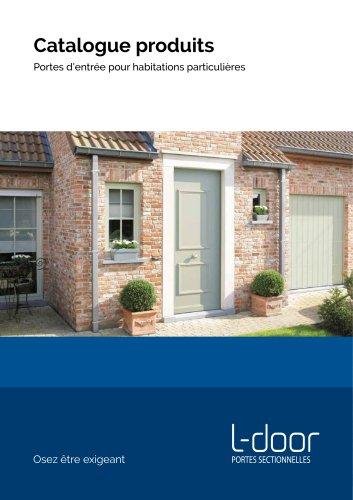 Catalogue produits Portes d'entrée pour habitations particulières