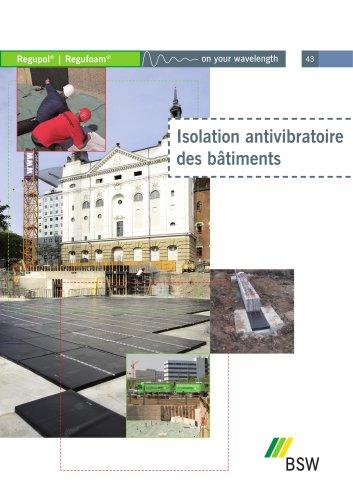 Vibration antivibratoire des bâtiments