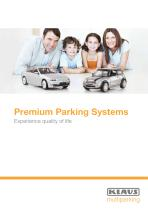 Premium Parking Systems Experience quality of life