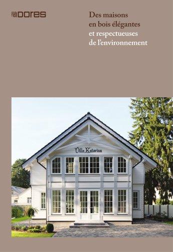Des maisons en bois élégantes et respectueuses de l'environnement