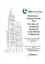 Structural Design guide for the use of Limetec® hydraulic Lime Mortars in Masonry