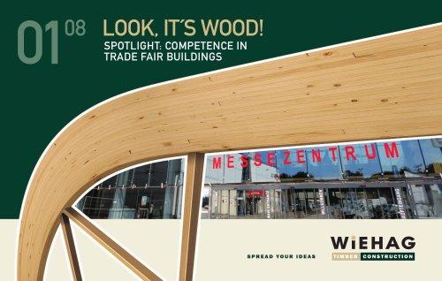 WIEHAG Look it´s Wood 2008 ? Trade Fair Buildings