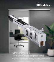 MasterTrack FT - The superior glass sliding door system Experience a completely new running smoothness