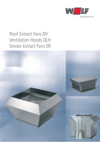 Roof Extract Fans / Ventilation Hoods