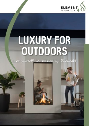 Luxury for Outdoors