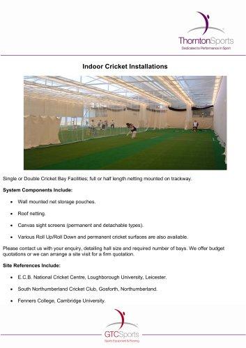 ndoor Cricket : Installations -