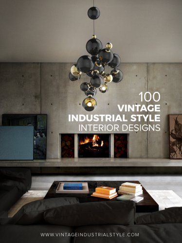 100 Vintage Industrial Style Interior Designs