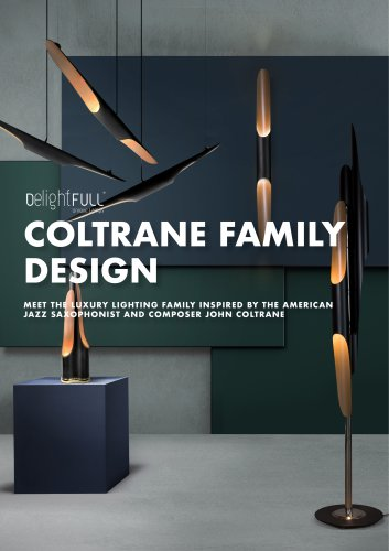 COLTRANE FAMILY DESIGN