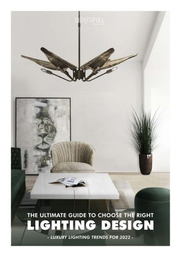 Luxury Lighting Trends For 2022 | The Ultimate Guide To Choose The Right Lighting Design