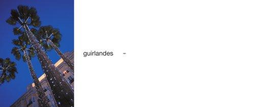 GUIRLANDES LIGHT 2013