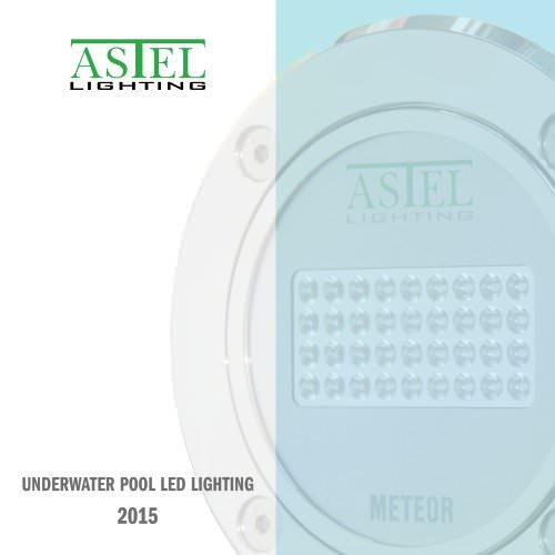 Underwater Pool LED Lighting 2015 - ASTEL LIGHTING