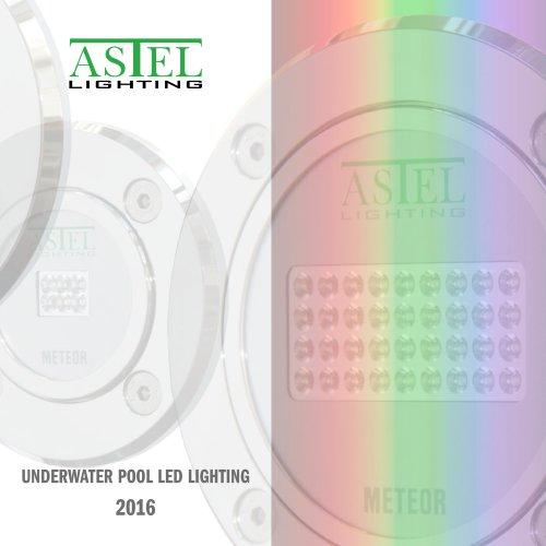 Underwater Pool LED Lighting 2016 - ASTEL LIGHTING