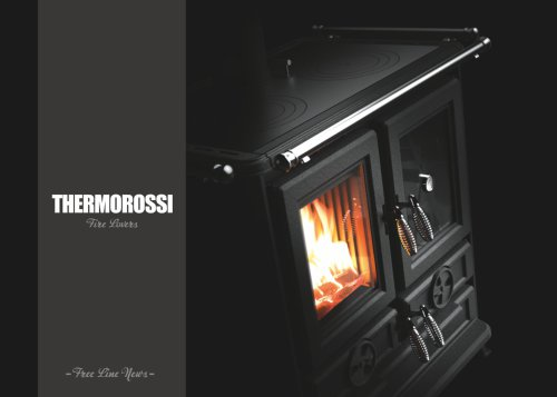 WOOD STOVES, WOOD COOKERS - FREE LINE 2018