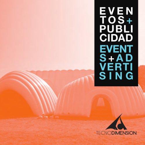 EVENTOS + PUBLICIDAD EVENTS + ADVERTISING