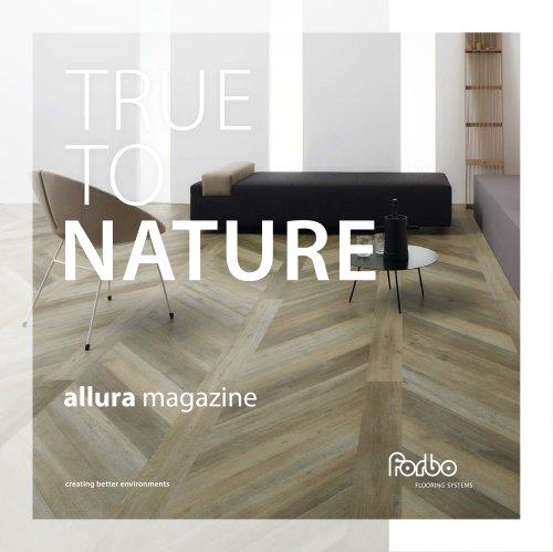 TRUE TO NATURE allura magazine