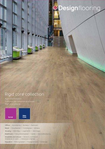 Collection Rigid Core